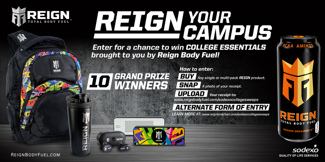 REIGN TOTAL BODY FUEL CHANCE TO WIN THE ULTIMATE BACK TO SCHOOL GEAR PACKAGE