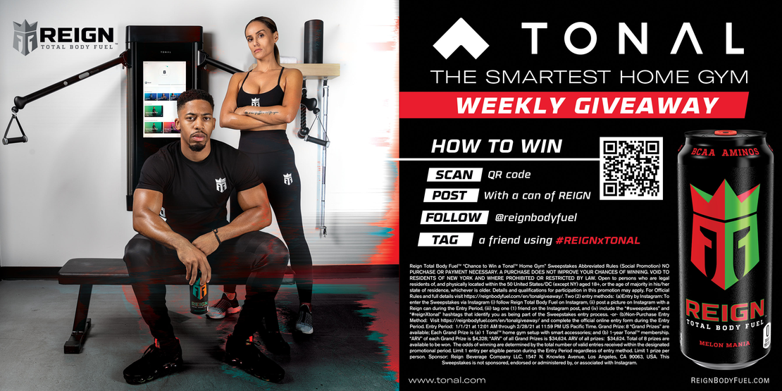 REIGN x TONAL WEEKLY GIVEAWAY